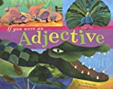img - for If You Were an Adjective (Word Fun) book / textbook / text book