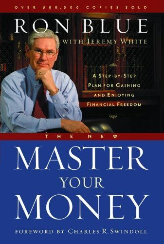 The New Master Your Money: A Step-By-Step Plan for Gaining and Enjoying Financial Freedom by Dr Charles R Swindoll (Foreword), Ron Blue (30-Sep-2004) Paperback (New Master Your Money compare prices)