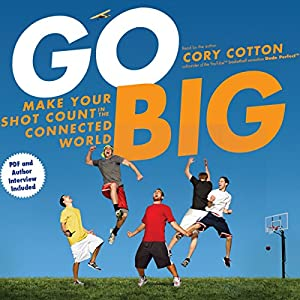 Go Big Audiobook