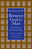 img - for Between God and Man: Six Sermons on the Priestly Office (Medieval Texts in Translation (Paperback)) book / textbook / text book