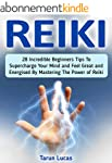 Reiki: 28 Incredible Beginners Tips T...