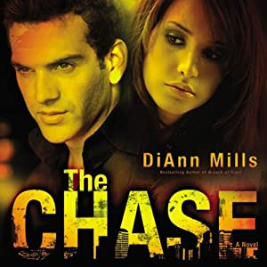 The Chase: A Novel | [DiAnn Mills]