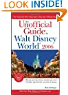 The Unofficial Guide to Walt Disney World 2006 (Unofficial Guides)