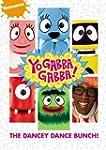 Yo Gabba Gabba!: The Dancey Dance Bun...