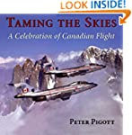 Taming the Skies: A Celebration of Ca...