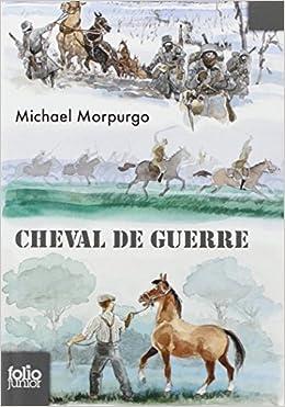 Cheval de guerre - Michael Morpurgo