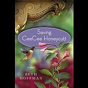 Saving Ceecee Honeycutt | [Beth Hoffman]