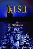 Kush (Boys of Rome Book 2)