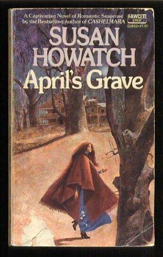 Aprils Grave, SUSAN HOWATCH