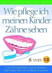Wie pflege ich meinen Kinder Zhne sehen 6 von 12 (German Edition)