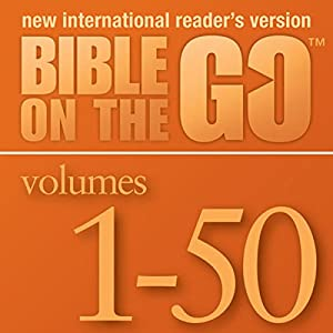 Bible on the Go, Volumes 1-50 from the Old and New Testaments Audiobook