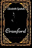 Image of Cranford: By Elizabeth Gaskell & Illustrated