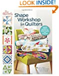 Fat Quarterly Shape Workshop for Quil...