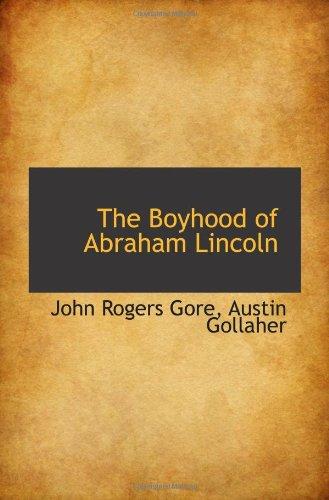 The Boyhood of Abraham Lincoln