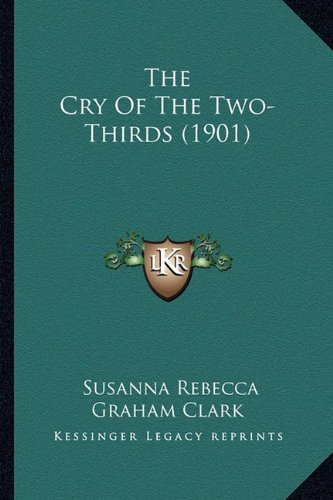 The Cry of the Two-Thirds (1901)
