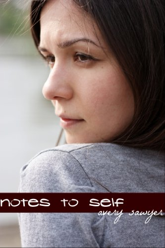 Notes To Self by Avery Sawyer ebook deal