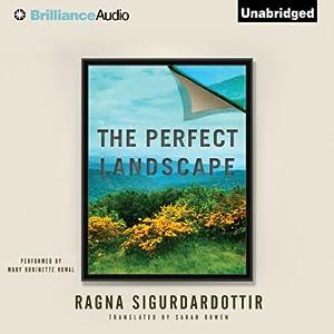 The Perfect Landscape | [Ragna Sigurdardottir]