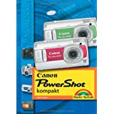 Canon Powershot kompakt: Fotospass mit Canons IXUS und Powershotvon &#34;Uwe Graz&#34;