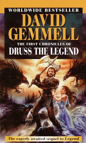 The First Chronicles of Druss the Legend (Drenai Sagas)