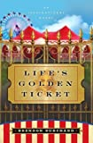 Life's Golden Ticket: An Inspirational Novel image