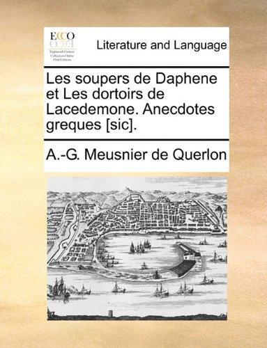 Les soupers de Daphene et Les dortoirs de Lacedemone. Anecdotes greques [sic].