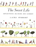 The Sweet Life: Reflections on Home and Garden (Charming Stationery Collection)
