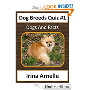 Dog Breeds Quiz #1 - Interactive Game Book (Dog Breeds for Kids)