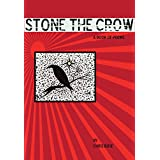 Stone the Crowby Chris Bose