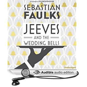 Jeeves and the Wedding Bells (Unabridged)
