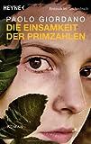 Die Einsamkeit der Primzahlen: Roman