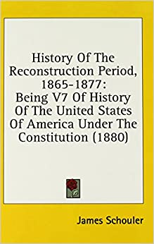 the reconstruction period in the history of the united states What reconstruction, the gilded age, and the populists teach about america today: a look at a new history of the era.