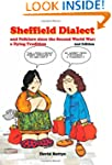 Sheffield Dialect: and Folklore since...