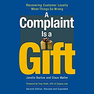 A Complaint Is a Gift Audiobook