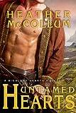 Untamed Hearts (Entangled Edge) (Highland Hearts)