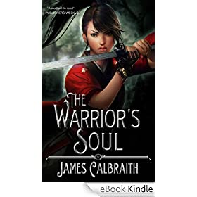 The Warrior's Soul (The Year of the Dragon, Book 2)