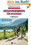 MTB Touren Oberbayern: Mountainbiken...