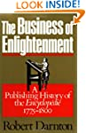 The Business of Enlightenment: A Publ...