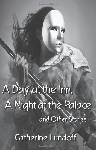 a-day-at-the-inn-a-night-at-the-palace-and-other-stories
