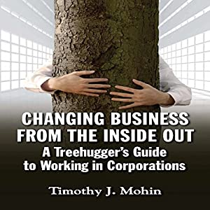 Changing Business from the Inside Out Audiobook