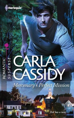 Mercenary's Perfect Mission (Harlequin Romantic Suspense)