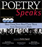 By Elise Paschen Poetry Speaks: Hear Great Poets Read Their Work from Tennyson to Plath (Book and 3 Audio CDs)