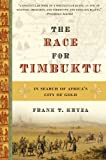 The Race for Timbuktu: In Search of Africas City of Gold