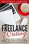 Freelance Writing: The Ultimate Guide...