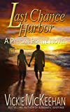 img - for Last Chance Harbor (A Pelican Pointe Novel Book 6) book / textbook / text book