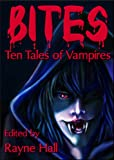 Bites - Ten Tales of Vampires