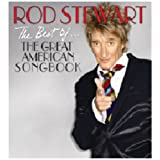 The Best Of... The Great American Songbook ~ Rod Stewart