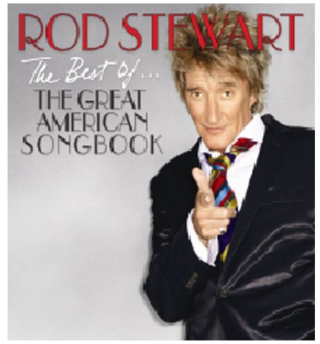 Rod Stewart - The Best Of... The Great American Songbook - Zortam Music