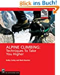 Alpine Climbing: Techniques to Take Y...