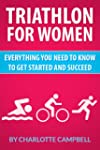 Triathlon for Women: Everything you n...