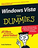 Windows Vista Para Dummies (Spanish Edition) (0470174420) by Rathbone, Andy